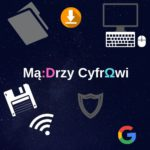 Mądrzy Cyfrowi (10)
